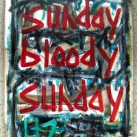 Bloody Sunday ...